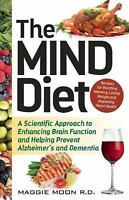 The Mind Diet: A Scientific Approach to Enhancing Brain Function and Helping Pre