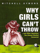 Why Girls Can't Throw by Mitchell Symons (Hardback, 2005)