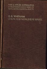 LINEAR AND NONLINEAR WAVES G. B. Whitham hardcover used 1974 good condition