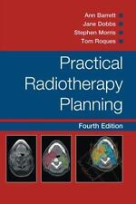 Practical Radiotherapy Planning by Tom Roques, Jane Dobbs, Ann Barrett and...