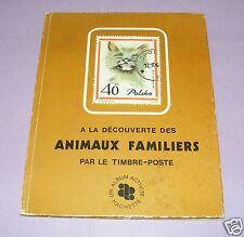 2575/ ALBUM TIMBRES VIDE ANIMAUX FAMILIERS PAR LE TIMBRE-POSTE - HACHETTE 1971