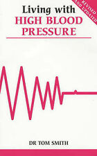 Very Good, Living with High Blood Pressure (Overcoming common problems), Smith,