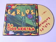 Carlos - la coladeira - cd single
