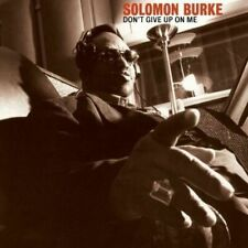 Solomon Burke Dont Give up on Me CD Album 2009 EXC