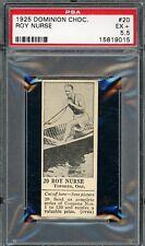 "1925 V31 Dominion Chocolate #20  Roy Nurse ""Finest Known/0 Better""    PSA 5.5!"