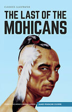 Classics Illustrated Hardback The Last of the Mohicans (Cooper) (Brand New)