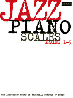 JAZZ PIANO SCALES Grades 1 - 5  ABRSM Exam Music Book