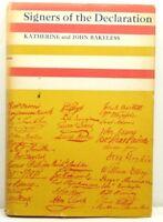 SIGNERS OF DECLARATION 1969 Katherine & John Bakeless, 1stEd/3rd Prt HC DJ VG