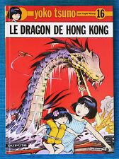 YOKO TSUNO 16. LE DRAGON DE HONG KONG (Roger Leloup). Hardcover,original languag
