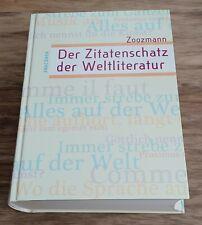 Der Zitatenschatz der Weltliteratur von Richard Zoozmann