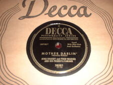 78RPM Decca 28581 Bing Crosby w/ Fred Waring, Mother Darlin', Hush-a-Bye E