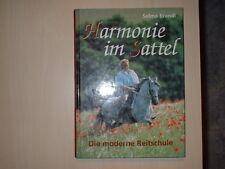 Harmonie im Sattel -  Die moderne Reitschule  von Selma Brandl