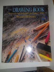 The Drawing Book: Materials & Techniques for Today's Artist by McDaniel HC 1995