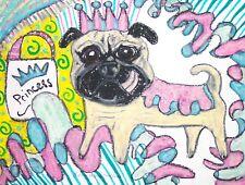 Princess Pug Art Print 8x10 Dog Collectible Artist Kimberly Helgeson Sams Signed