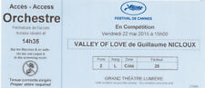 Ticket collector VALLEY OF LOVE - I. Huppet & G. Depardieu Cannes Film Festival