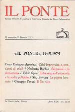 Il Ponte. 1945-1975. nn. 11-12 - di «Officina» e d'altro. Fortini, Pasolini