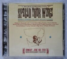 SPREAD YOUR WINGS CD BENEFIT CONCERT TO FIGHT BREAST CANCER JUNE 10, 2001