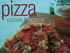 Pizza: Calzone and Focaccia by Maxine Clark (Hardback, 2007) Italian cookery