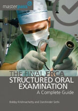 The Final FRCA Structured Oral Examination: A Complete Guide (MasterPass).