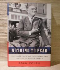 Nothing To Fear - Adam Cohen 2009 - F.D.R. Roosevelt