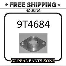 HOUSING for Caterpillar NEW 9T4684 9T-4684 446B; 446D; SHIPS FREE!!!