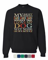 My Best Friend Bark Sweatshirt Dog Pet Lover Tail Paw I love My Dog Sweater