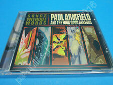 CD Paul Armfield and the four good reasons - Songs without words (J-032)