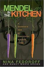 Mendel in the Kitchen: A Scientist's View of Genetically Modified Food-ExLibrary
