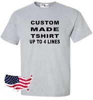 Custom Made Shirt Make Your Own Personalized (16 Tee Colors SM-6X)