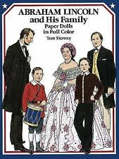 New President Abraham Lincoln and His Family Paper Dolls in Full Color History