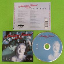 CD SOUNDTRACK Sezen Aksu THE WEDDING AND THE FUNERAL 1997 KARMA 558 647-2 (OST7)