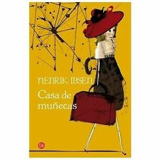Casa de muñecas (A Doll's House ) (Spanish Edition) (Narrativa (Punto de