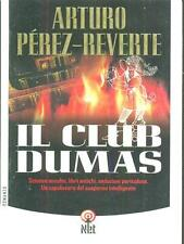 EL DUMAS CLUB ( Novela por Arturo Perez Reverte ) Scienze oculta , libros antich