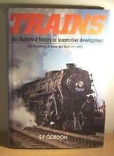 Trains: An illustrated history of locomotive development,Sally Patricia Gordon