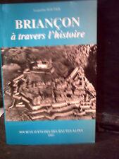 Routier. BRIANÇON À TRAVERS L'HISTOIRE.  ( Hautes-Alpes )  Escartons. Dauphiné