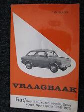 Kluwer Book Vraagbaak Fiat / Seat 850 1968 - 1973 P. Olyslager (Nederlands)