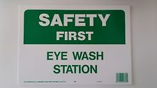 """10""""x14"""" SAFETY FIRST EYE WASH STATION Signs OSHA Workplace First Aid Notify NEW"""