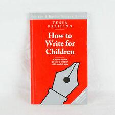 How to Escribir para niños por Tessa Krailing