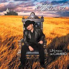 Gonzalez, Eddie : Un Poco De Cambio CD