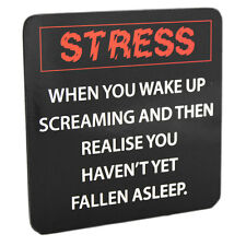 Drink Coaster Stress When You Wake Up Screaming Funny Coffee Tea Mat