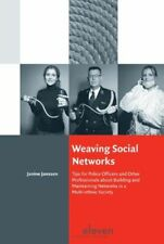 Weaving Social Networks: Tips for Police Officers and Other Professionals about