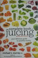 Complete Book of Juicing, Revised and Updated