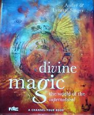 Divine Magic by Andre & Lynette Singer (Hardback 1995)