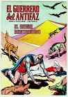 EL GUERRERO DEL ANTIFAZ (Reedición color) nº: 228. Valenciana, 1972-1978.
