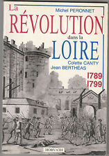 La révolution dans la Loire Michel PERONNET Colette CANTY Jean BERTHEAS