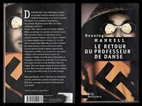 HENNING MANKELL - LE RETOUR DU PROFESSEUR DE DANSE , grande libro in francese