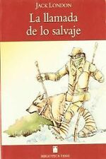 Biblioteca Teide 013 - La llamada de lo salvaje -J. London-