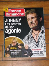 France Dimanche n° 3717 - Johnny Hallyday, Michel Sardou, Laurence Boccolini
