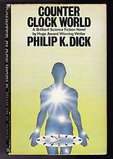 Philip K Dick - Counter Clock World - 1st/1st 1977 White Lion - Original DW Rare