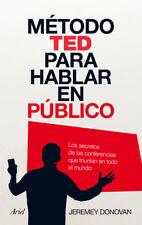 METODO TED PARA HABLAR EN PUBLICO by Jeremey Donovan (Spanish, Paperback)